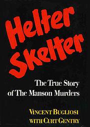 180px-Helter_Skelter_Bugliosi_1st-ed-1974_WWNorton